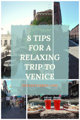 8 Tips for a Relaxing Trip to Venice #travel #italy #venice