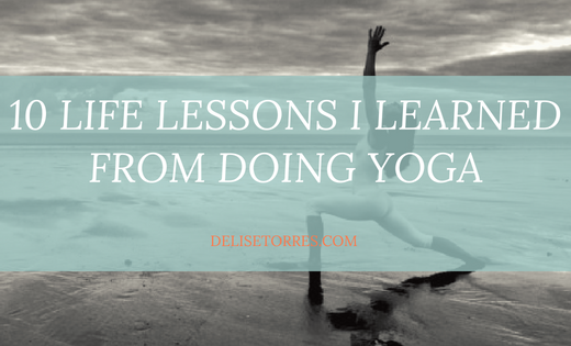 10 Life Lessons I Learned From Doing Yoga Post Image