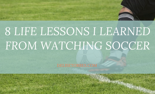 8 Life Lessons I Learned from Watching Soccer Post Image