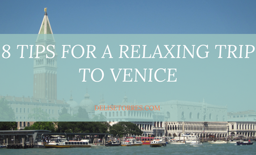 8 Tips for a Relaxing Trip to Venice Post Image