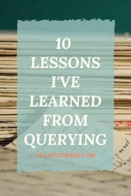 10 tips to help you with querying your novel based on the lessons I've learned so far