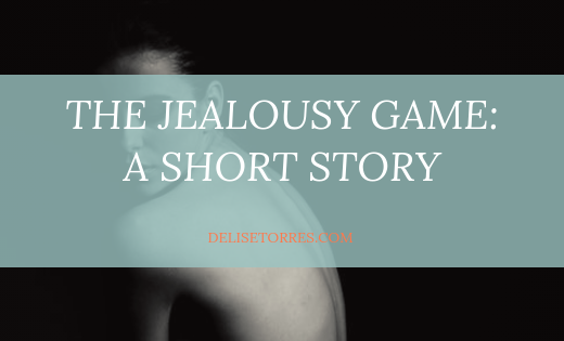 The Jealousy Game - A Short Story