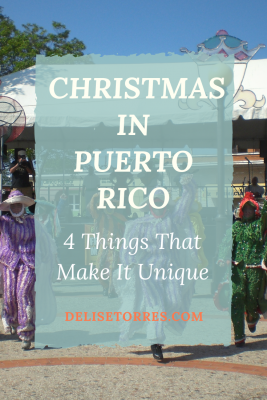 4 things that make Christmas in Puerto Rico unique
