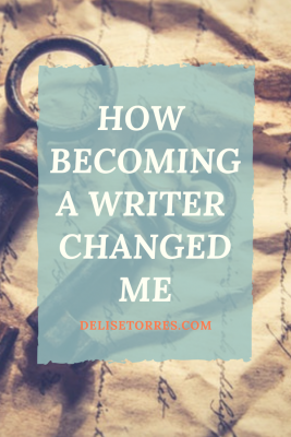 How Becoming a Writer Changed Me